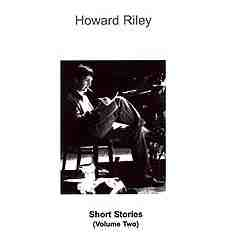 HOWARD RILEY - Short Stories Volume Two cover