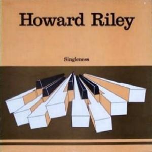 HOWARD RILEY - Singleness cover