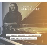 HOWARD UNIVERSITY JAZZ ENSEMBLE - A Tribute To Geri Allen cover
