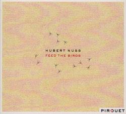 HUBERT NUSS - Feed The Birds cover