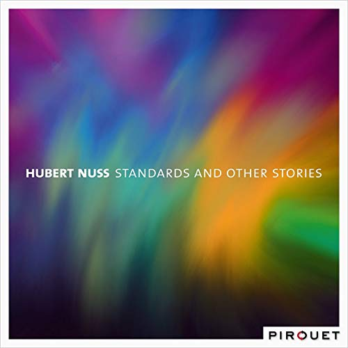 HUBERT NUSS - Standards and Other Stories cover