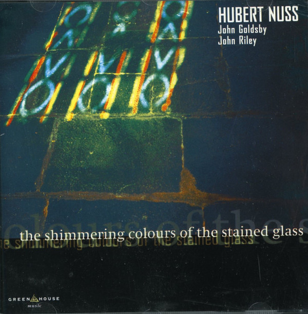 HUBERT NUSS - The Shimmering Colours Of Stained Glass cover