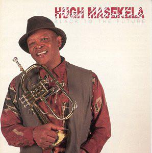 HUGH MASEKELA - Black To The Future cover