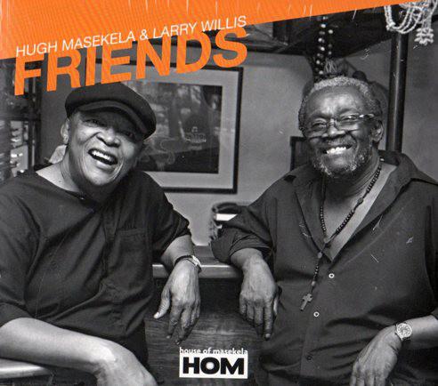 HUGH MASEKELA - Hugh Masekela, Larry Willis : Friends cover