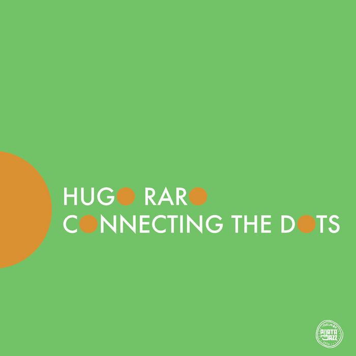 HUGO RARO - Connecting the Dots cover