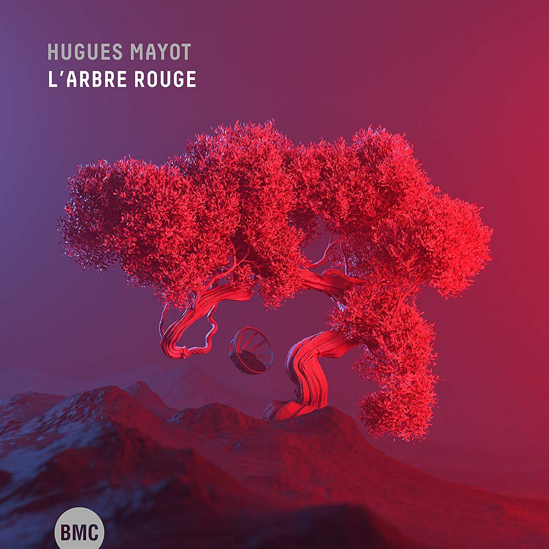 HUGUES MAYOT - L'Arbre Rouge cover