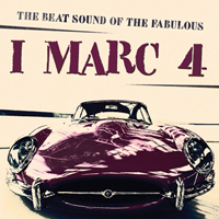 I MARC 4 - The Beat Sound Of The Fabulous I Marc 4 cover