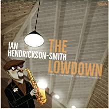 IAN HENDRICKSON-SMITH - The Lowdown cover