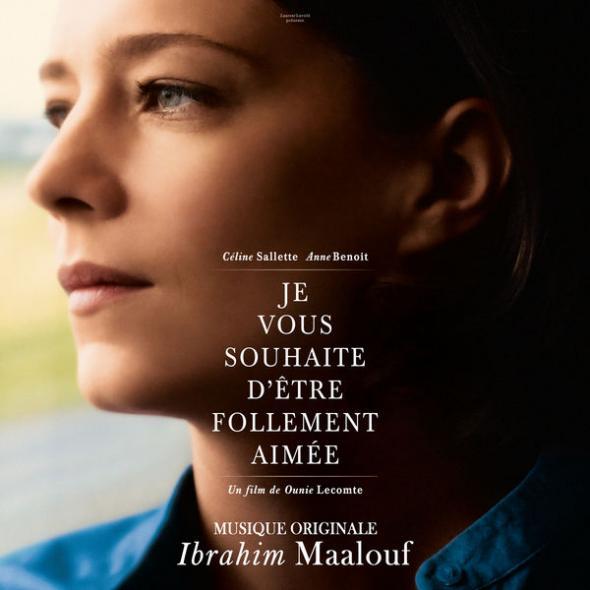 IBRAHIM MAALOUF - Ibrahim Maalouf - Je vous souhaite d'être follement aimée (Bande Originale du Film) cover