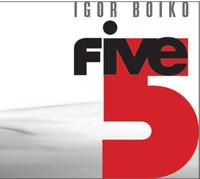 IGOR BOIKO - Igor Boiko 5 cover
