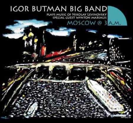 IGOR BUTMAN - Moscow @ 3 AM cover