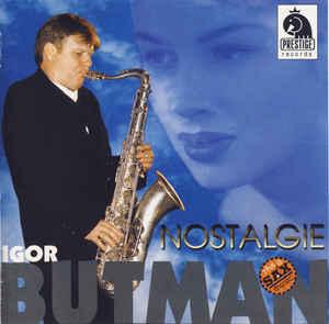 IGOR BUTMAN - Nostalgie cover