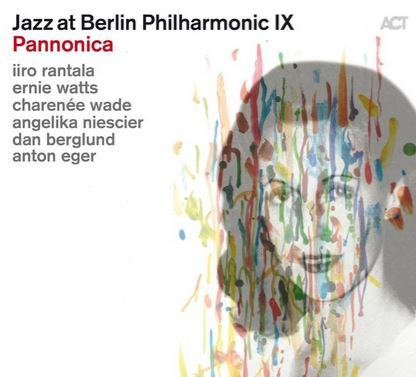 IIRO RANTALA - Jazz at Berlin Philharmonic IX : Pannonica cover