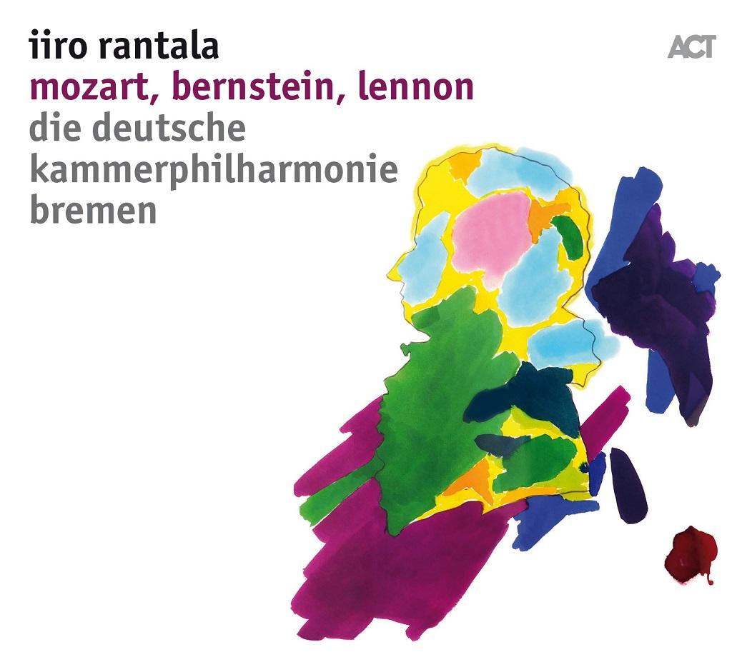 IIRO RANTALA - Mozart, Bernstein, Lennon cover