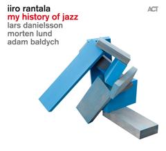 IIRO RANTALA - My History Of Jazz cover