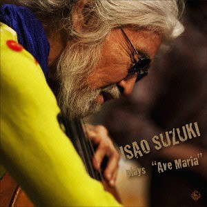 ISAO SUZUKI - Isao Suzuki Plays Ave Maria cover