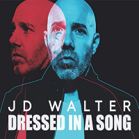 J. D. WALTER - Dressed in a Song cover
