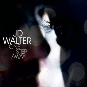 J. D. WALTER - One Step Away (with Tarbaby) cover