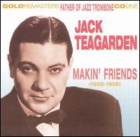 JACK TEAGARDEN - Makin' Friends cover