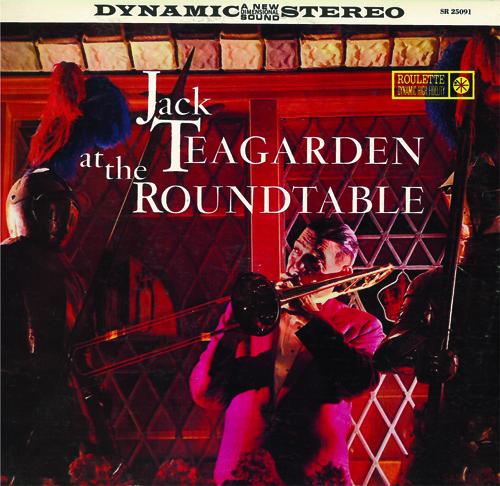 JACK TEAGARDEN - Jack Teagarden at the Roundtable cover