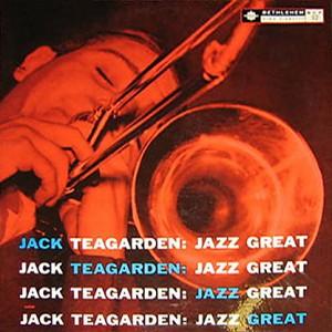 JACK TEAGARDEN - Jazz Great (aka Meet Me Where They Play The Blues) cover