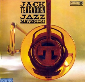 JACK TEAGARDEN - Jazz Maverick cover
