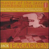 JACK TEAGARDEN - Master of the Jazz Trombone: 1928-1940 cover