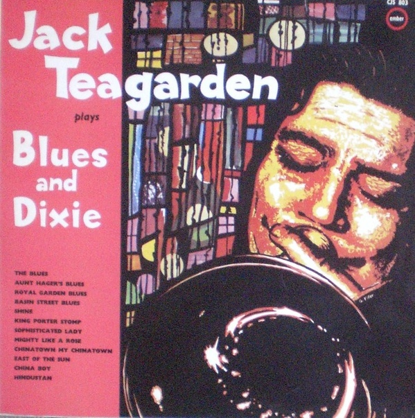 JACK TEAGARDEN - Plays Blues And Dixie cover