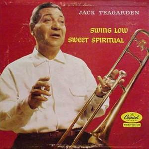 JACK TEAGARDEN - Swing Low Sweet Spiritual cover