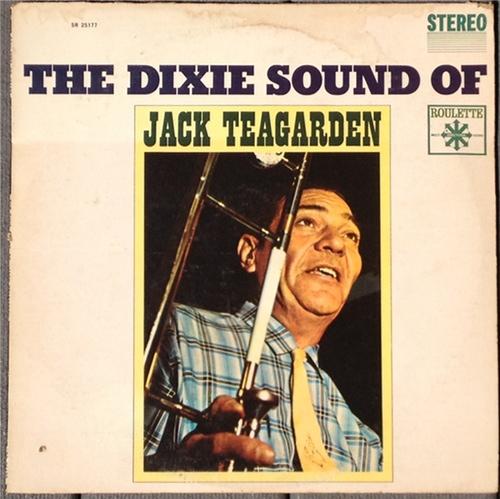 JACK TEAGARDEN - The Dixie Sound Of Jack Teagarden cover