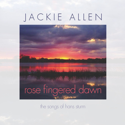 JACKIE ALLEN - Rose Fingered Dawn cover