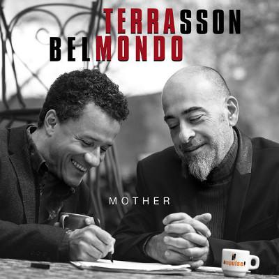 JACKY TERRASSON - Jacky Terrasson & Stephane Belmondo : Mother cover