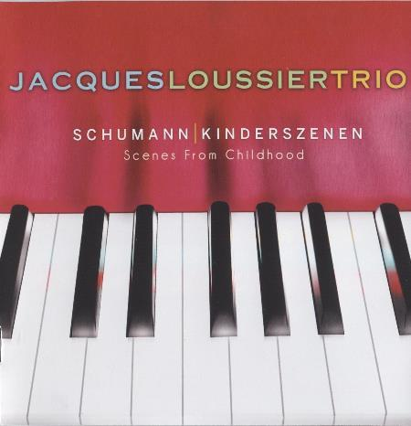JACQUES LOUSSIER - Schumann Kinderszenen Scenes From Childhood cover