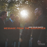 JAMES TAYLOR QUARTET - Message From The Godfather cover
