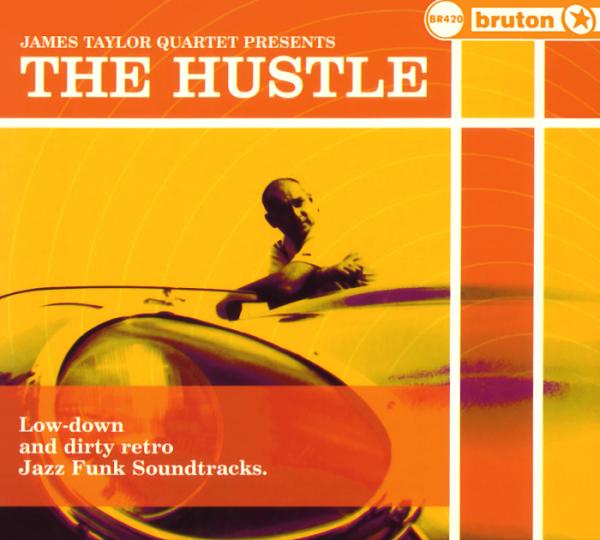 JAMES TAYLOR QUARTET - The Hustle cover