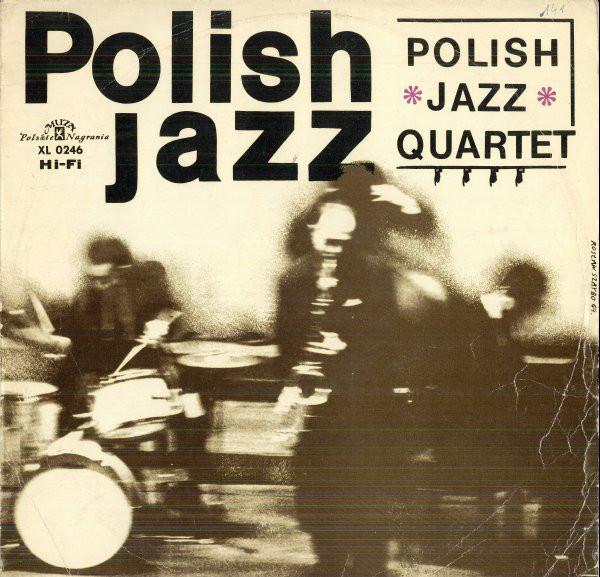 JAN PTASZYN WRÓBLEWSKI - Polish Jazz Quartet cover