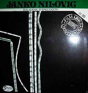 JANKO NILOVIĆ - A Special Radio-TV-Video-Film Record Nº16 - Balkans Impression cover