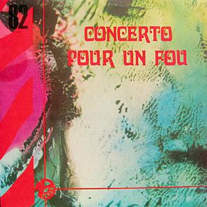 JANKO NILOVIĆ - Concerto pour un Fou cover