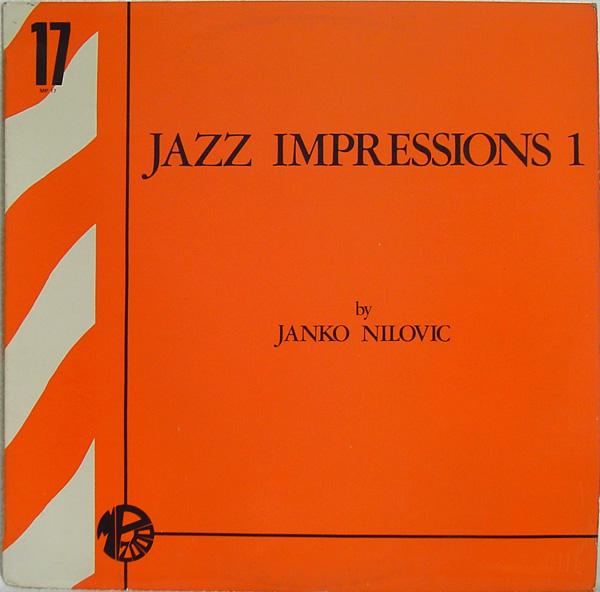 JANKO NILOVIĆ - Jazz Impressions 1 cover