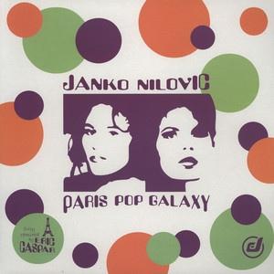 JANKO NILOVIĆ - Paris Pop Galaxy cover