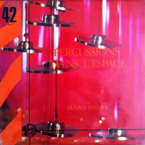 JANKO NILOVIĆ - Percussions dans l'espace cover