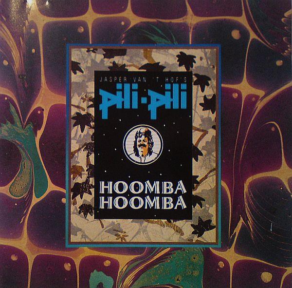 JASPER VAN 'T HOF - Jasper Van't Hof's Pili-Pili : Hoomba-Hoomba cover