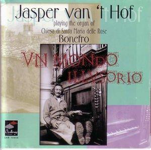 JASPER VAN 'T HOF - Un Mondo Illusorio cover
