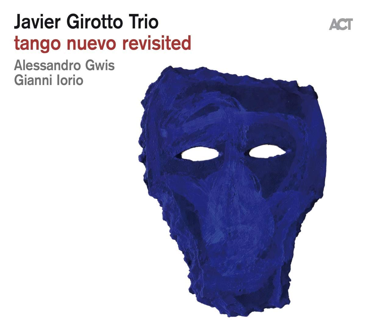 JAVIER GIROTTO - Tango Nuevo Revisited cover