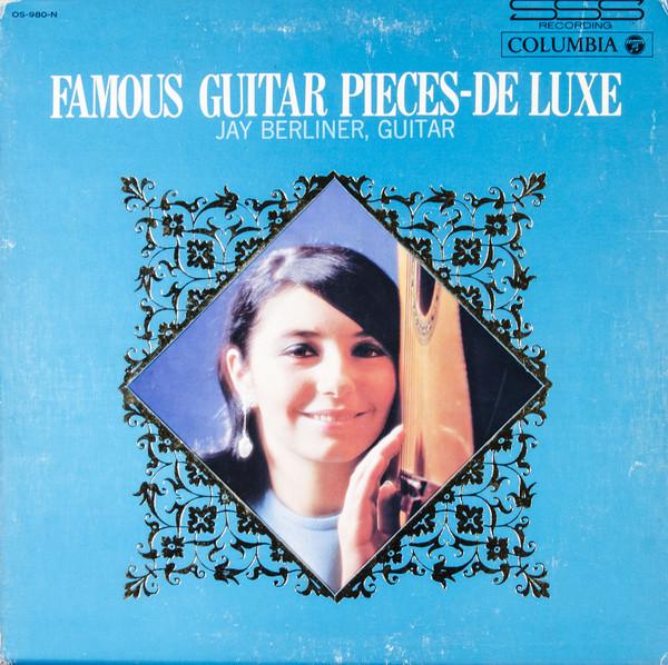 JAY BERLINER - Famous Guitar Pieces - De Luxe cover