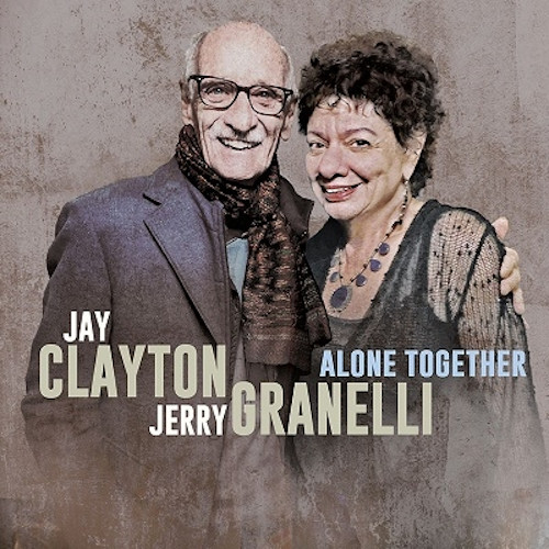 JAY CLAYTON - Jay Clayton & Jerry Granelli : Alone Together cover