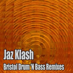 JAZ KLASH - Bristol Drum 'N Bass Remixes cover