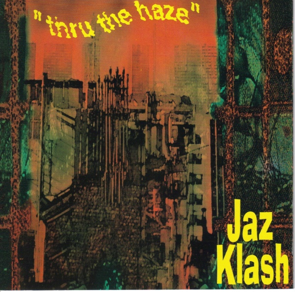JAZ KLASH - Thru The Haze cover