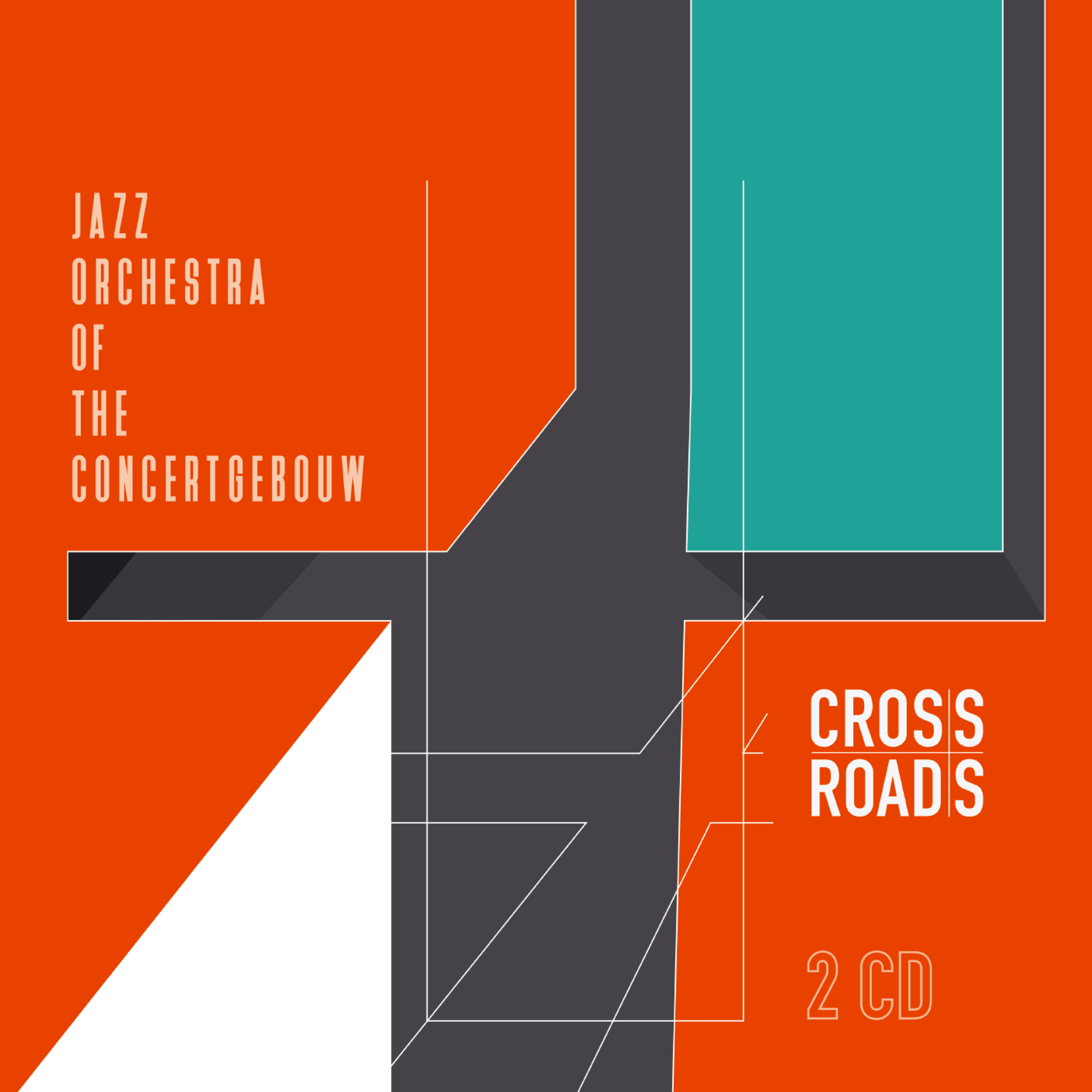 JAZZ ORCHESTRA OF THE CONCERTGEBOUW - Crossroads cover