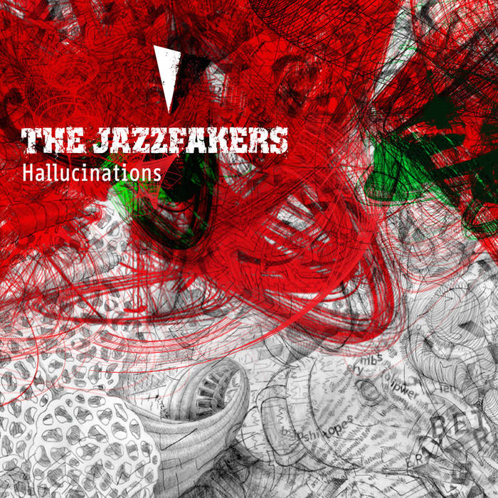 JAZZFAKERS - Hallucinations cover